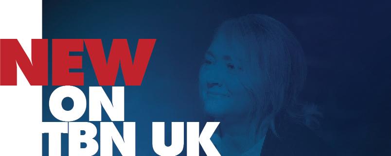 New Programmes on TBN UK